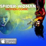SpiderWoman_MotionComic_NowOniTunes